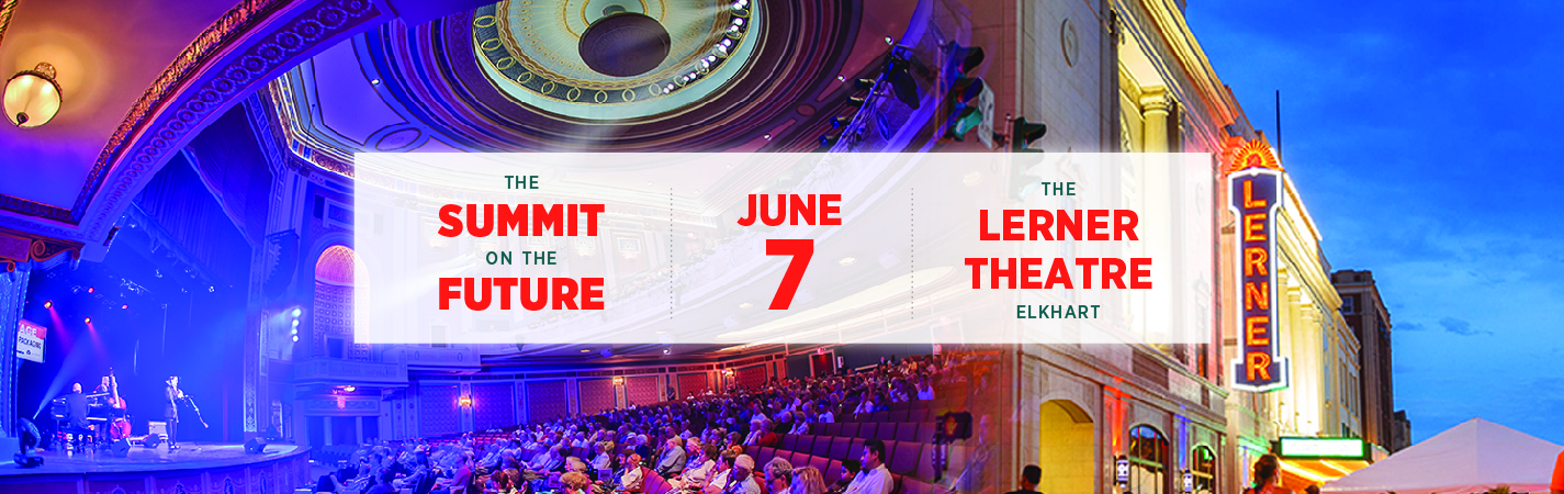 Draft Action Agenda will be unveiled June 7 in Summit on the Future at Elkhart's Lerner Theatre